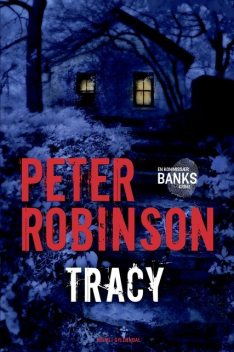 Tracy, Peter Robinson