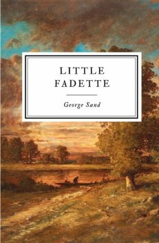 Little Fadette, George Sand