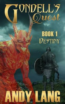 Gondell's Quest – Destiny, Andy Lang