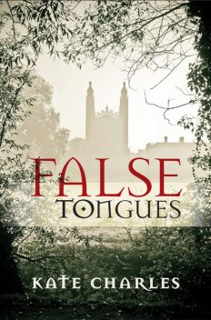 False Tongues, Kate Charles