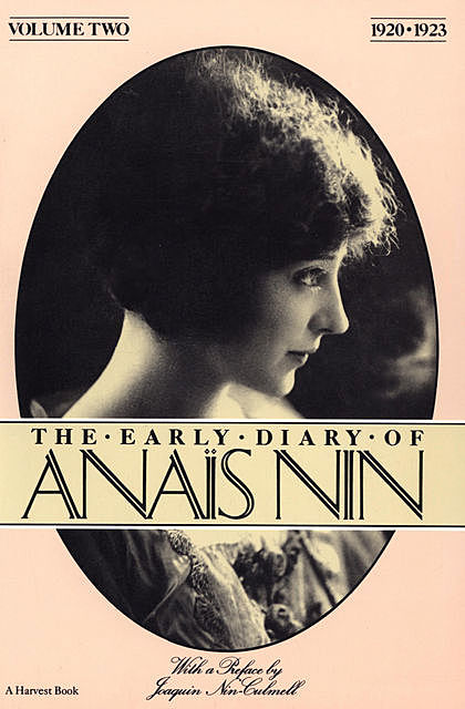 The Early Diary of Anaïs Nin, 1920–1923, Anais Nin
