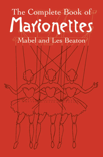 The Complete Book of Marionettes, Les Beaton, Mabel Beaton