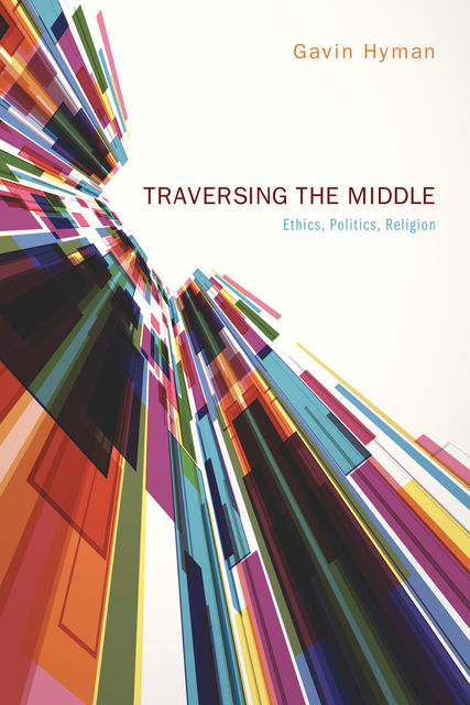 Traversing the Middle, Gavin Hyman