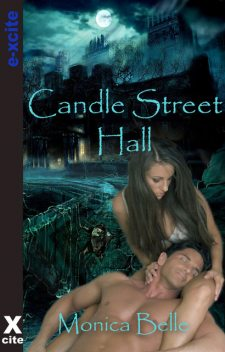 Candle Street Hall, Monica Belle