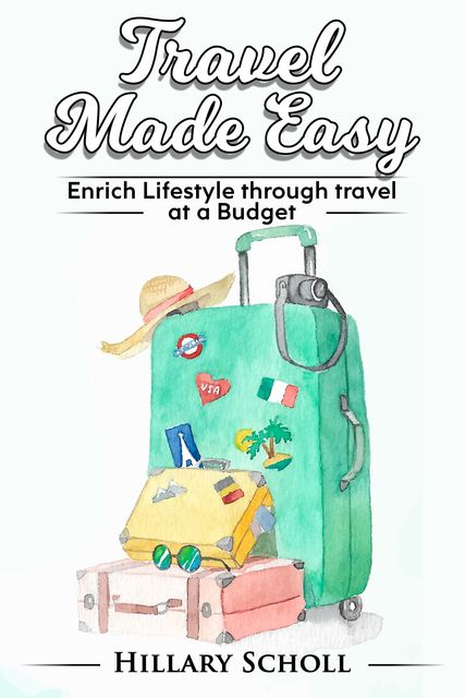 Travel Made Easy, Hillary Scholl