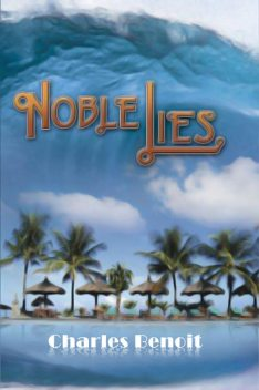 Noble Lies, Charles Benoit