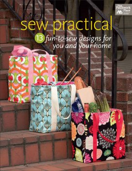 Sew Practical, That Patchwork Place