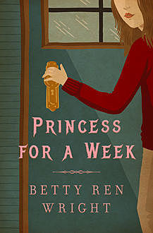 Princess for a Week, Betty R. Wright