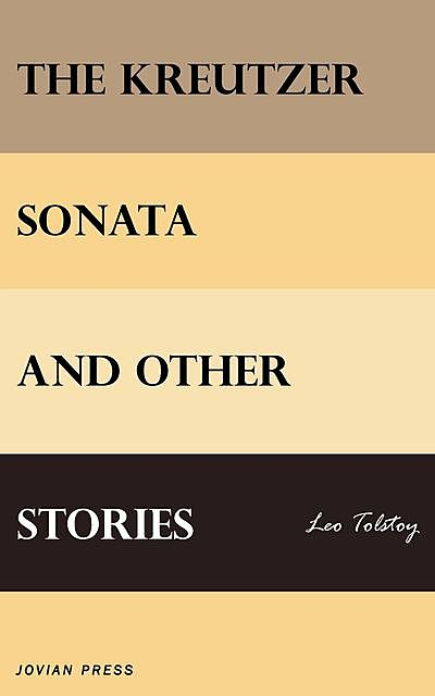 The Kreutzer Sonata, Leo Tolstoy, Nancy Harris