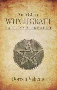 An ABC of Witchcraft Past and Present, Doreen Valiente
