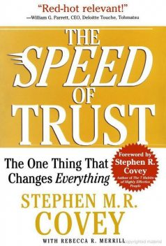The Speed of Trust: The One Thing That Changes Everything, Stephen Covey, Rebecca R. Merrill