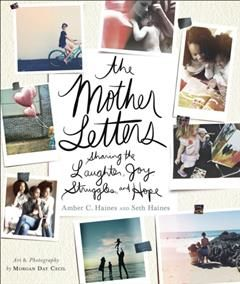 Mother Letters, Amber C. Haines