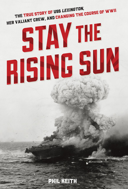Stay the Rising Sun, Phil Keith