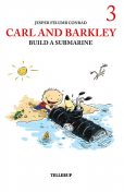 Carl and Barkley #3: Carl and Barkley Build a Submarine, Jesper Felumb Conrad