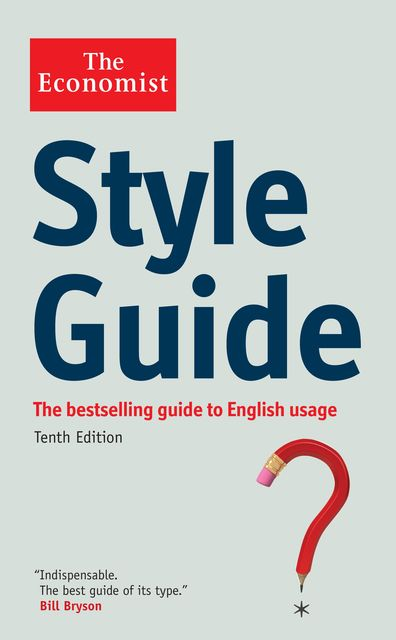 The Economist Style Guide, Bill Bryson
