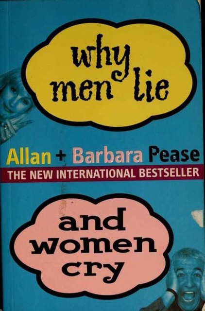 Why men lie and women cry, Allan Pease, Barbara, Pease