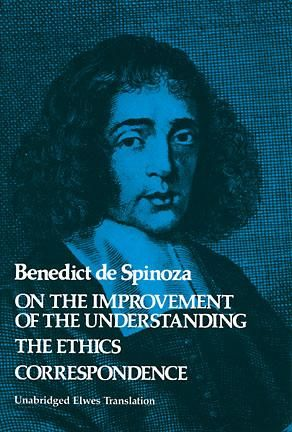 On the Improvement of the Understanding, Benedict De Spinoza