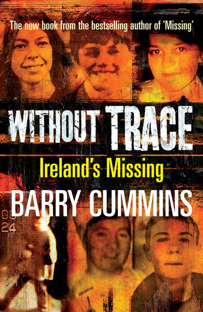Without Trace – Ireland's Missing, Barry Cummins