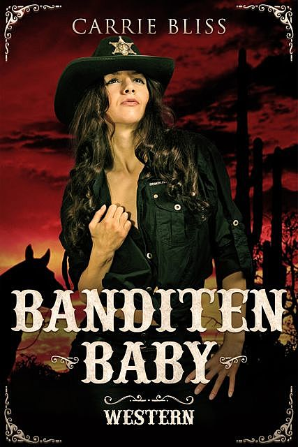 Banditen Baby, Carrie Bliss