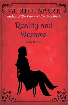 Reality and Dreams, Muriel Spark