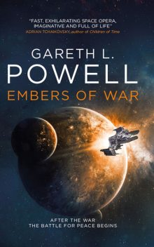 Embers of War, Gareth L. Powell