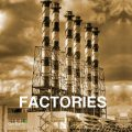 Factories, Victoria Charles