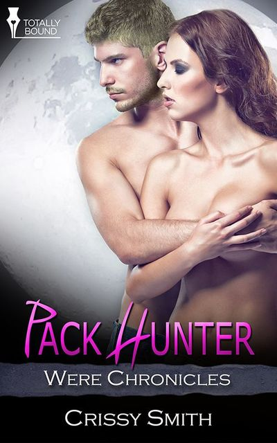 Pack Hunter, Crissy Smith