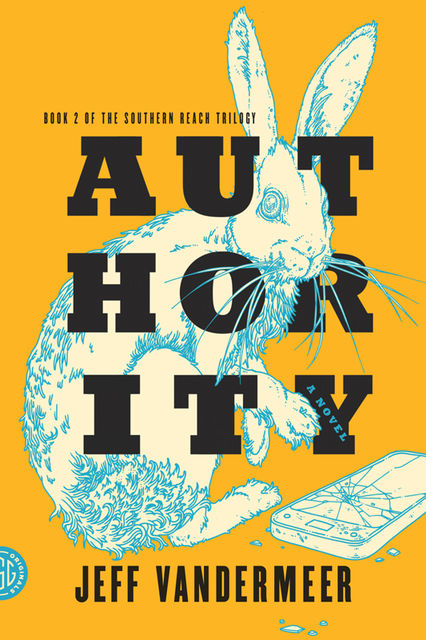 Authority, Jeff Vandermeer