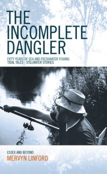 The Incomplete Dangler, Mervyn Linford