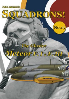 The Gloster Meteor F.I & F.III, Phil H Listemann