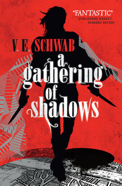 A Gathering of Shadows, V.E.Schwab