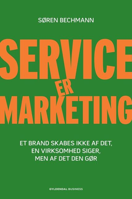 Service er marketing, Søren Bechmann