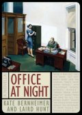 Office at Night, Kate Bernheimer, Laird Hunt