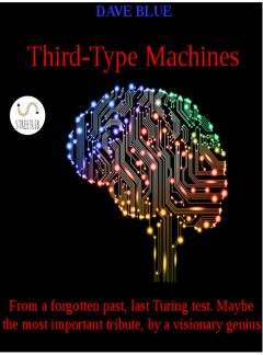 Third-type machines, Dave Blue