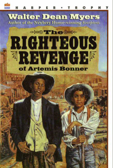 The Righteous Revenge of Artemis Bonner, Walter Dean Myers