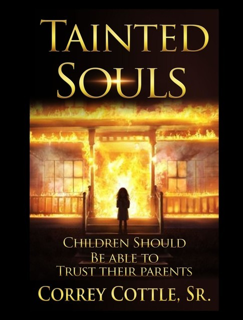 Tainted Souls, Correy Cottle