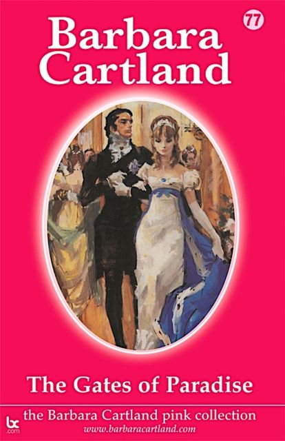 The Gates of Paradise, Barbara Cartland