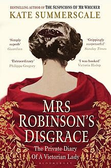 Mrs Robinson's Disgrace, Kate Summerscale