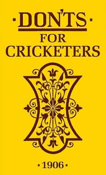 Don'ts for Cricketers, Bloomsbury Publishing