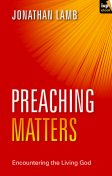 The Dynamics of Biblical Preaching, Jonathan Lamb
