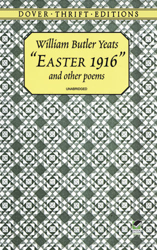 """""""Easter 1916"""" and Other Poems, William Butler Yeats"""