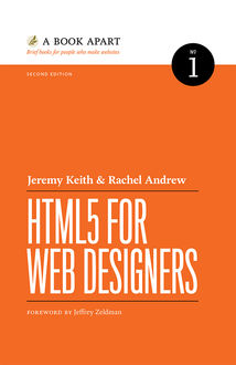 HTML5 for Web Designers, 2nd Edition, Jeremy Keith, Rachel Andrew