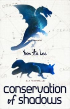 Conservation of Shadows, Yoon Ha Lee