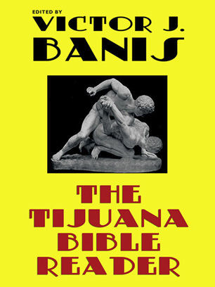 The Tijuana Bible Reader, Victor J.Banis