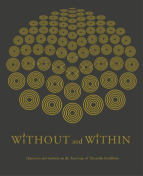 without and within, Ajahn Jayasaro