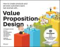 Value Proposition Design: How to Create Products and Services Customers Want (Strategyzer), Alexander Osterwalder