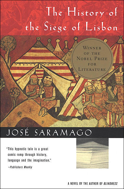 The History of the Siege of Lisbon, José Saramago