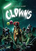 Clowns, Michael Kamp