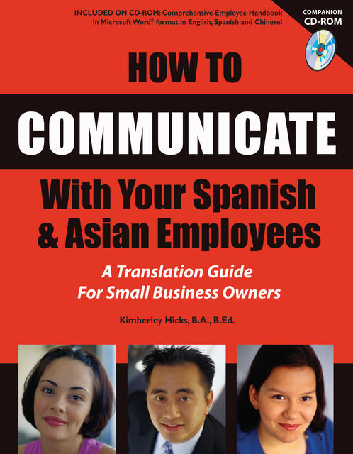 How to Communicate With Your Spanish & Asian Employees, Kimberly Hicks