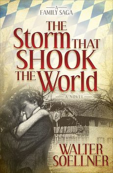 The Storm That Shook the World, Walter Soellner